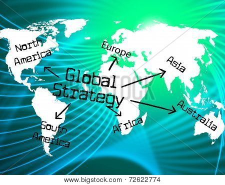 Global Strategy Shows Worldwide Globe And Earth