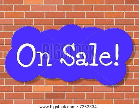 On Sale Shows Merchandise Clearance And Offer