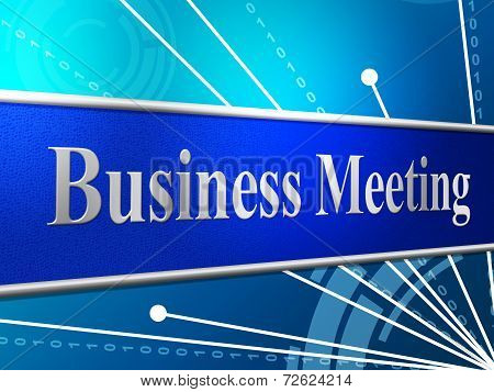 Meetings Business Shows Gathering Assembly And Commercial