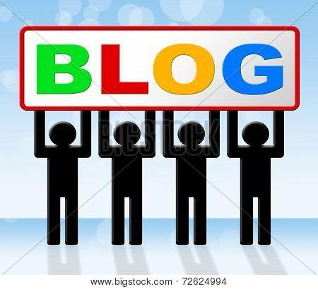 Web Blog Indicates Websites Blogger And Blogging