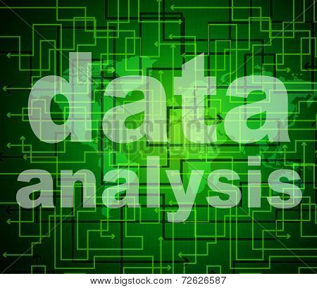 Data Analysis Means Analyse Bytes And Investigate