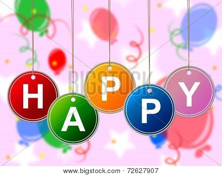 Balloons Enjoy Shows Happy Happiness And Positive
