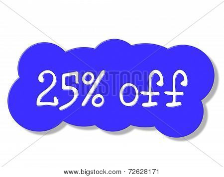 Twenty Five Percent Shows Discounts Save And Discount