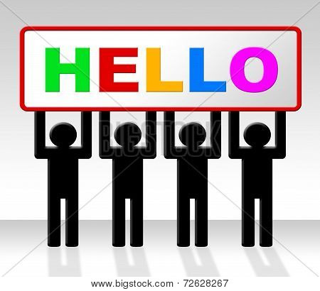 Hello Sign Indicates How Are You And Advertisement
