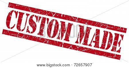 Custom Made Red Grungy Stamp Isolated On White Background