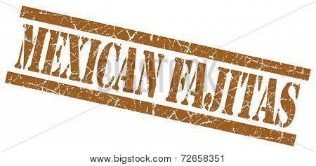Mexican Fajitas Brown Grungy Stamp Isolated On White Background