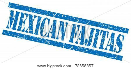 Mexican Fajitas Blue Grungy Stamp Isolated On White Background
