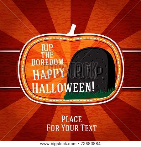 Pumpkin shape retro stylized badge, with black rip boredom tomb stone and halloween greeting. Vector