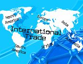 stock photo of international trade  - International Trade Meaning Across The Globe And Export Trading - JPG