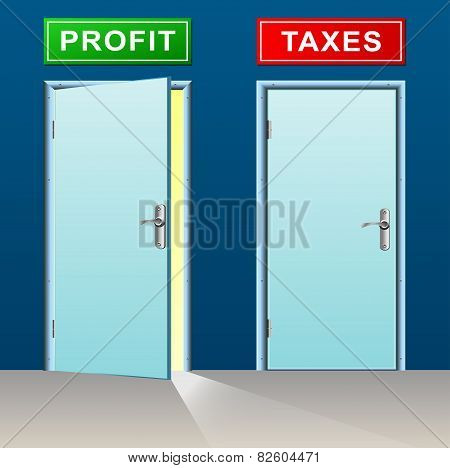 Profit And Taxes Doors Concept