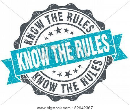 Know The Rules! Vintage Turquoise Seal Isolated On White