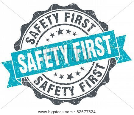Safety First Vintage Turquoise Seal Isolated On White