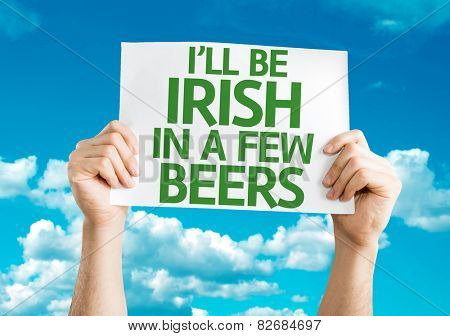 I'll Be Irish in a Few Beers card with sky background