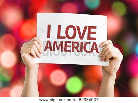 I Love America card with colorful background with defocused lights