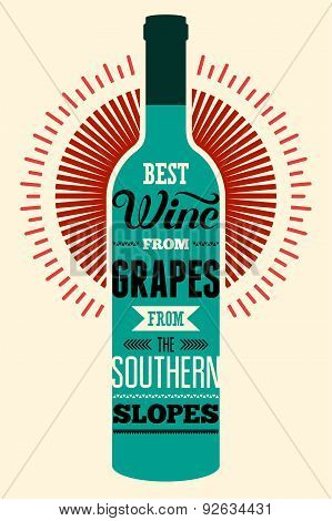 Best wine from grapes from the southern slopes. Typographic retro wine poster with the inscription.