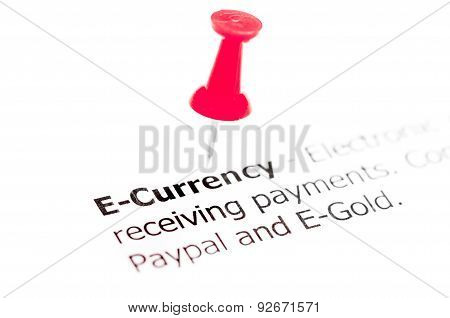 Word E-currency Pinned On White Paper With Red Pushpin