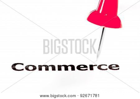 Word Commerce Pinned On White Paper With Red Pushpin
