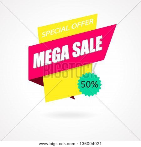 Sale Sign Banner Poster ready for Web and Print. Mega Sale with Special Offer