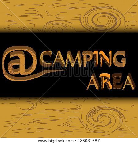 vector illustration of a rustic camping area sign on the wooden background