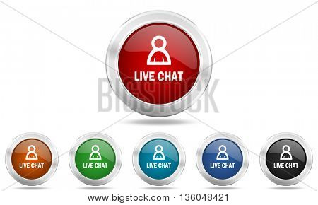 live chat round glossy icon set, colored circle metallic design internet buttons