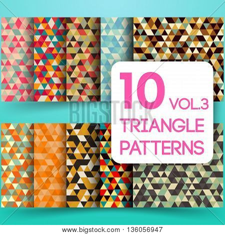 Set of colorful triangle vector background illustration. Triangle geometric mosaic seamless patterns. Vol. 3.