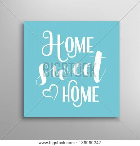 Home sweet home vector sign. Calligraphic hand drawn lettering.
