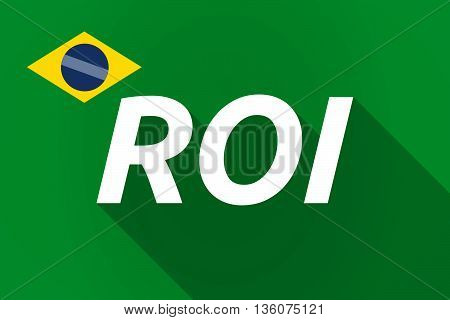Long Shadow Brazil Flag With    The Return Of Investment Acronym Roi