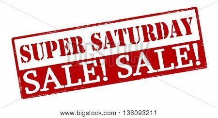 Rubber stamp with text super saturday sale inside vector illustration