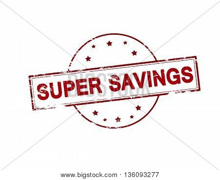 Rubber stamp with text super savings inside vector illustration