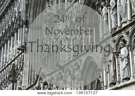 Church Of Trondheim In Norway. Macro Or Close Up Of Sculptures Or Statue. Religious Greeting Card. English Text 24th Of November Thanksgiving