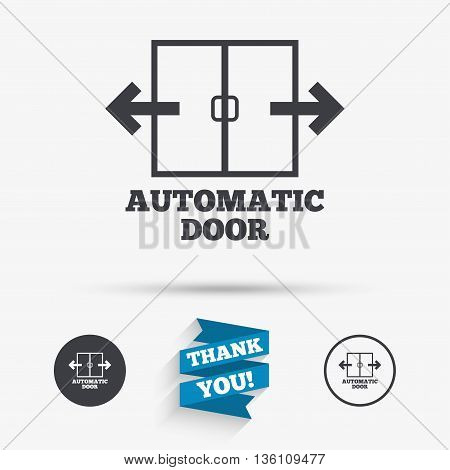 Automatic door sign icon. Auto open symbol. Flat icons. Buttons with icons. Thank you ribbon. Vector