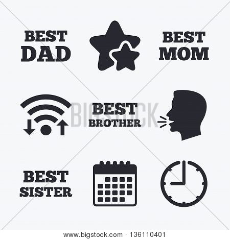 Best mom and dad, brother and sister icons. Award symbols. Wifi internet, favorite stars, calendar and clock. Talking head. Vector