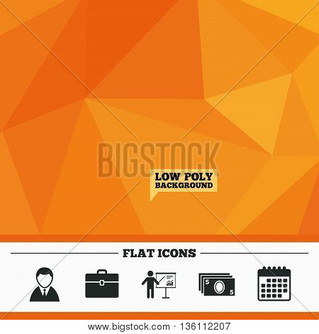 Triangular low poly orange background. Businessman icons. Human silhouette and cash money signs. Case and presentation with chart symbols. Calendar flat icon. Vector