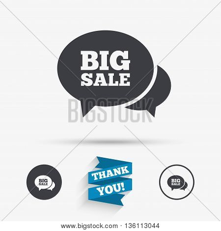 Chat Big sale sign icon. Special offer symbol. Flat icons. Buttons with icons. Thank you ribbon. Vector