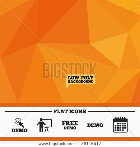 Triangular low poly orange background. Demo with cursor icon. Presentation billboard sign. Man standing with pointer symbol. Calendar flat icon. Vector