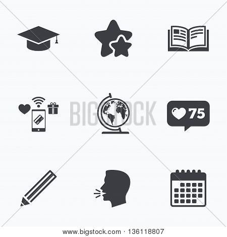 Pencil and open book icons. Graduation cap and geography globe symbols. Education learn signs. Flat talking head, calendar icons. Stars, like counter icons. Vector