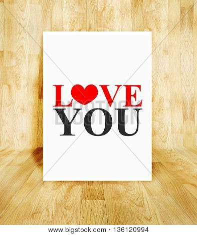 White Poster With Love You Word In Wood Parquet Room, Valentine Concept