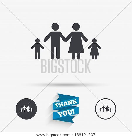 Family with two children sign icon. Complete family symbol. Flat icons. Buttons with icons. Thank you ribbon. Vector