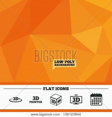 Triangular low poly orange background. 3d technology icons. Printer, rotation arrow sign symbols. Print cube. Calendar flat icon. Vector