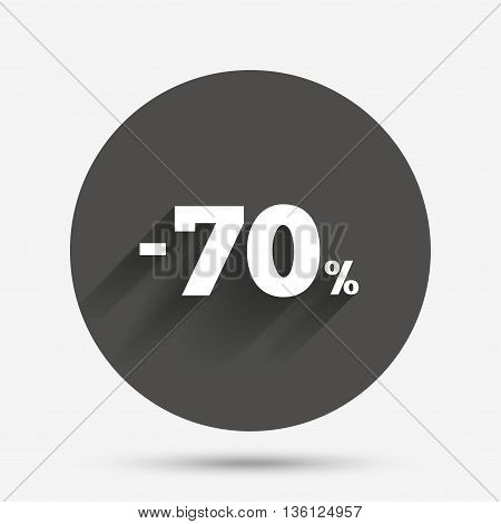70 percent discount sign icon. Sale symbol. Special offer label. Circle flat button with shadow. Vector