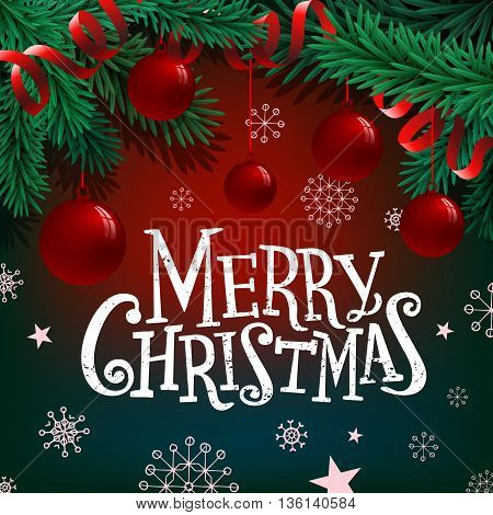 Merry Christmas lettering on background with fir branches and balls
