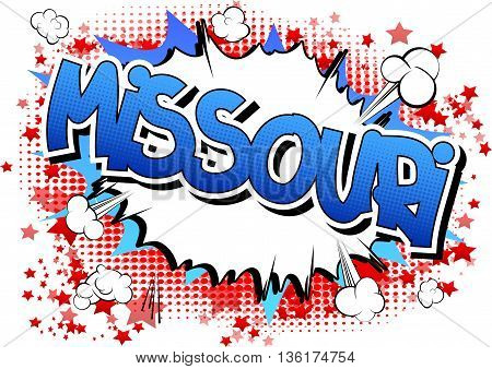 Missouri - Comic book style word on comic book abstract background.