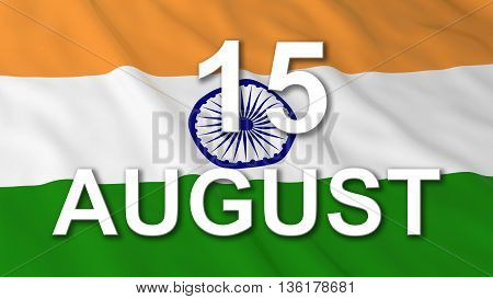 Indian Independence Day Flag 15 August Text 3D Illustration