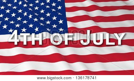 American Independence Day Flag 4Th Of July Text 3D Illustration