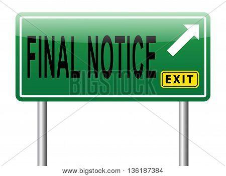final notice last warning sign road sign