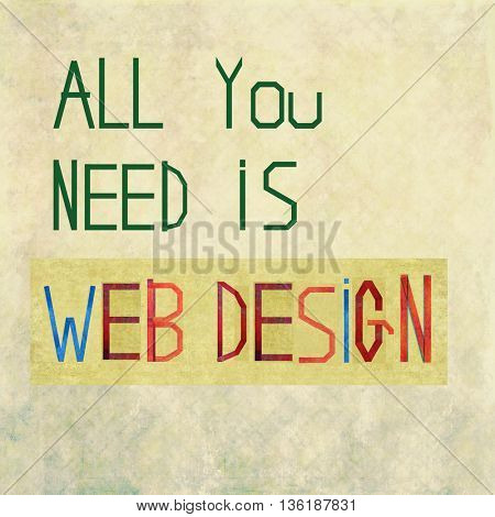 All you need is web design