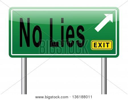 no lies tell the truth road sign