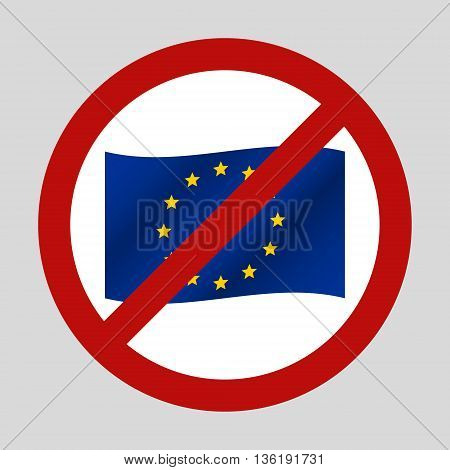 Color European Union Flag In The We Dont Want It Sign Eps10