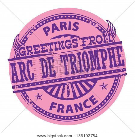 Grunge color stamp with text Greetings from Arc de Triomphe, Paris, vector illustration