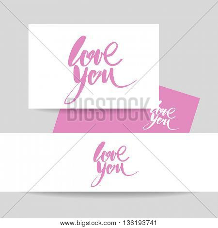 LOVE YOU. I heart you. Valentines day greeting card with calligraphy. Hand drawn design elements. Handwritten modern brush lettering.
